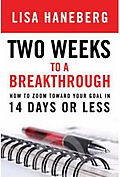 Two Weeks to a Breakthrough