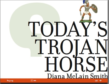 Today's Trojan Horse