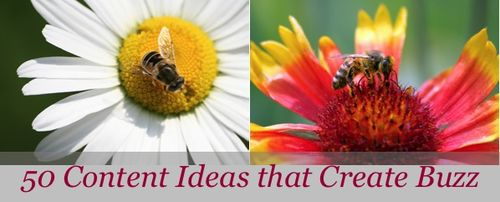 50 Content Ideas that Create Buzz