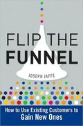 Flip the funnel
