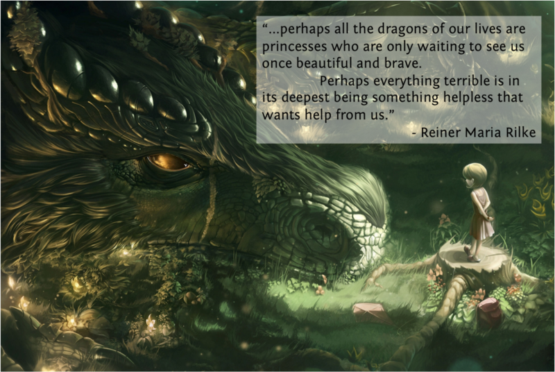 Perhaps all the Dragons in our lives
