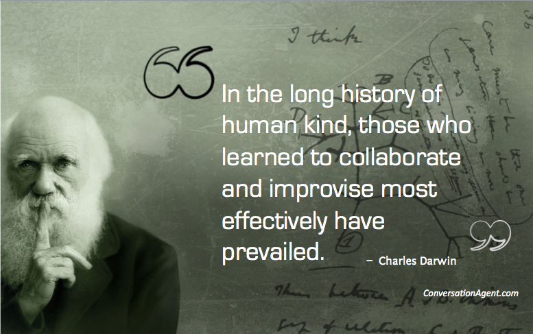 Those who learn to collaborate and improvise most effectively prevail