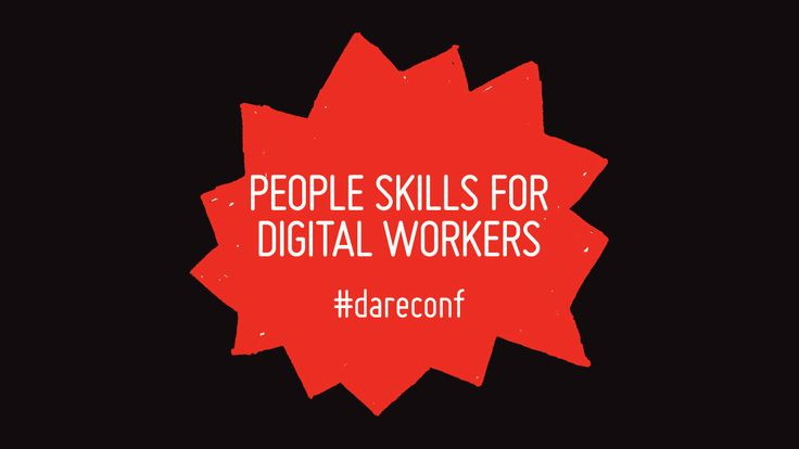 Dareconf_people skills for digital workers