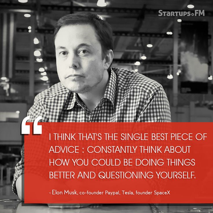Elon Musk on questioning how to do things better