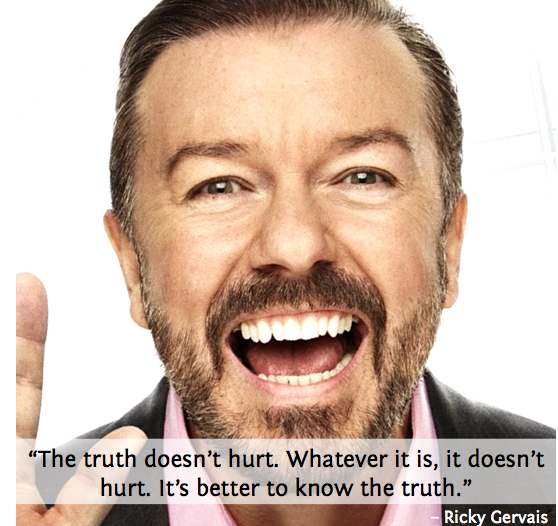 Ricky Gervais truth