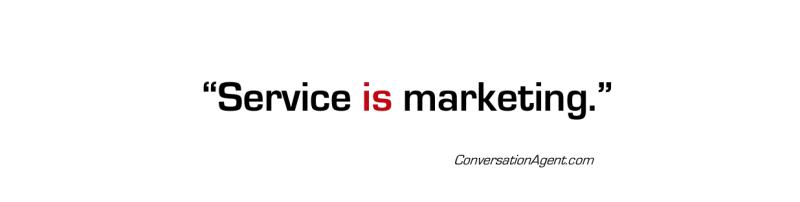 Service is marketing