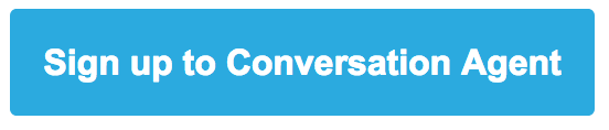 Signup to Conversation Agent