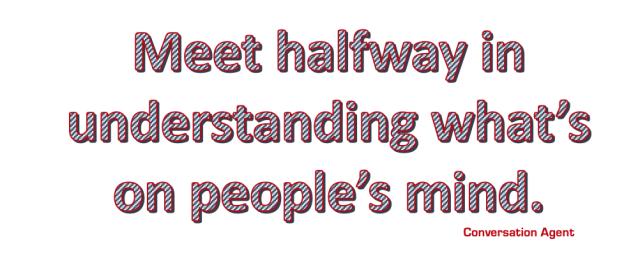 Meet halfway in understanding