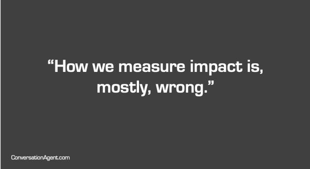 How we measure impact is  mostly  wrong